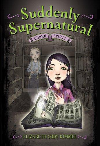 9780316066839: School Spirit (Suddenly Supernatural)
