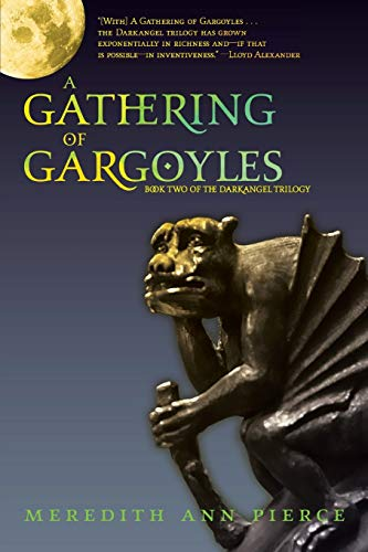 9780316067256: A Gathering Of Gargoyles: Number 2 in series (Darkangel Trilogy)