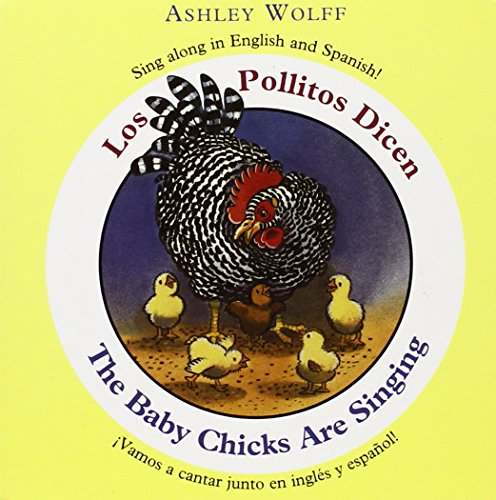 9780316067324: The Baby Chicks Are Singing / Los Pollitos Dicen