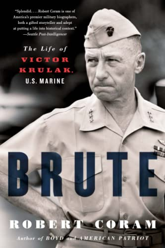 9780316067430: Brute: The Life of Victor Krulak, U.S. Marine