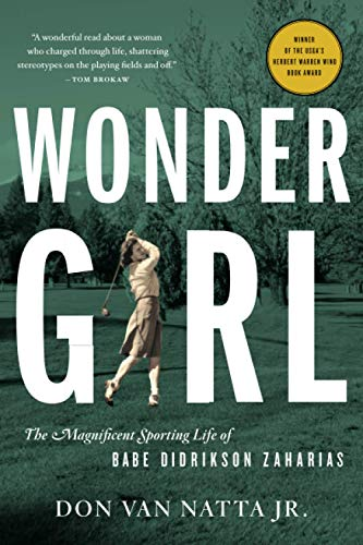 9780316067492: Wonder Girl: The Magnificent Sporting Life of Babe Didrikson Zaharias