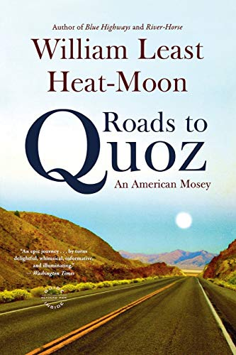 9780316067515: Roads to Quoz: An American Mosey
