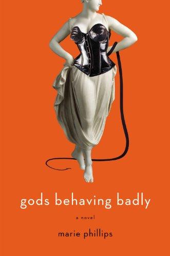 9780316067621: Gods Behaving Badly: A Novel