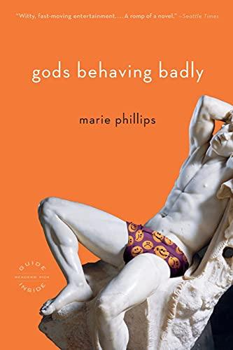 9780316067638: Gods Behaving Badly: A Novel
