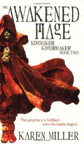 9780316067812: The Awakened Mage (Kingmaker, Kingbreaker)