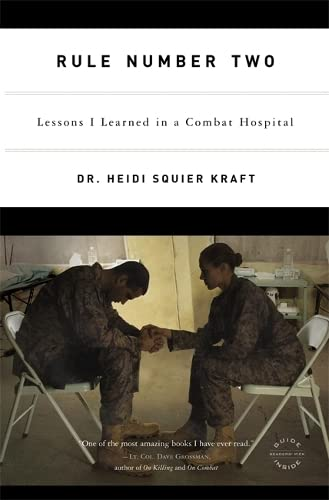 9780316067911: Rule Number Two: Lessons I Learned in a Combat Hospital