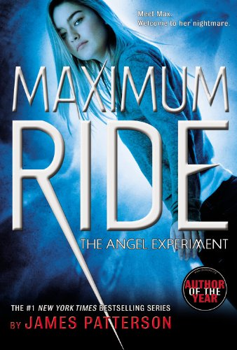 9780316067959: The Angel Experiment: A Maximum Ride Novel (Book 1)