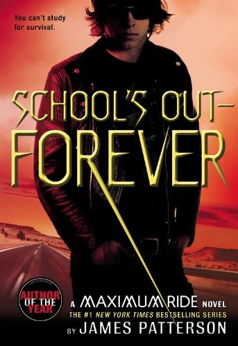 9780316067966: School's Out--Forever: A Maximum Ride Novel
