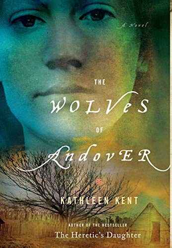 The Wolves of Andover: Kent, Kathleen