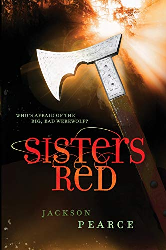 9780316068673: Sisters Red (Fairy Tale Retelling)