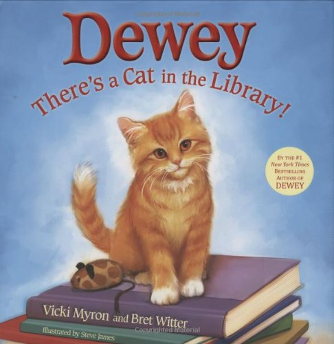 9780316068741: Dewey: There's a Cat in the Library!