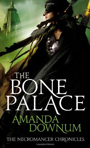 9780316069007: The Bone Palace (The Necromancer Chronicles #2)
