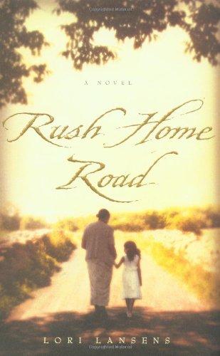 9780316069021: Rush Home Road: A Novel