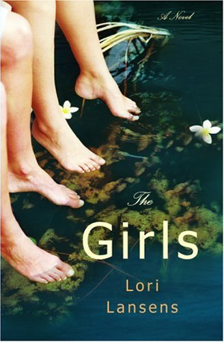 9780316069038: The Girls: A Novel