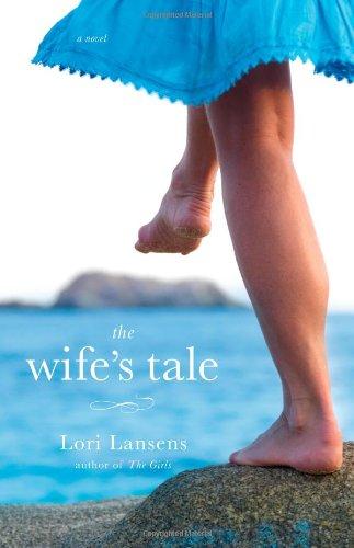 9780316069311: The Wife's Tale: A Novel