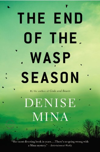 The End of the Wasp Season (Signed First Edition): Mina, Denise