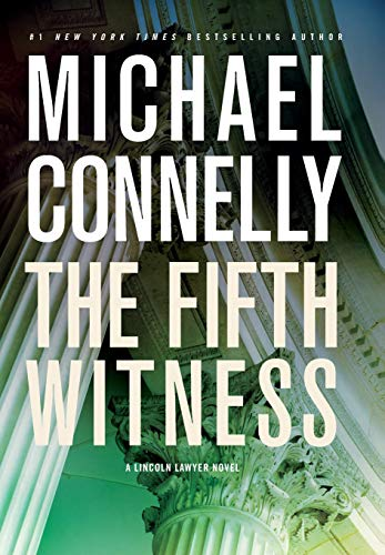 The Fifth Witness (A Lincoln Lawyer Novel): Connelly, Michael
