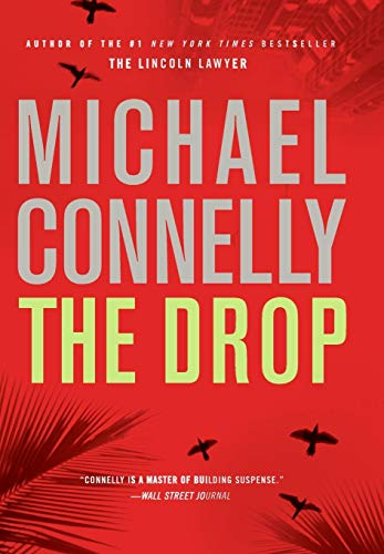 The Drop (A Harry Bosch Novel): Connelly, Michael