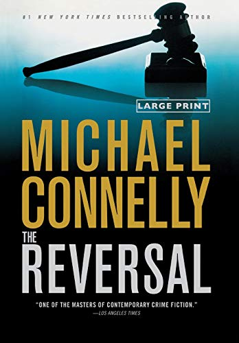 9780316069458: The Reversal (A Lincoln Lawyer Novel)