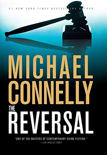 THE REVERSAL (SIGNED): Connelly, Michael