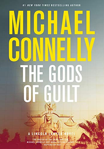 The Gods of Guilt: Connelly, Michael