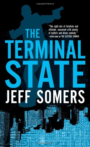 The Terminal State (Avery Cates): Jeff Somers