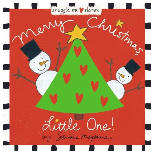 9780316070034: Merry Christmas, Little One! (Snuggle-Me Stories)