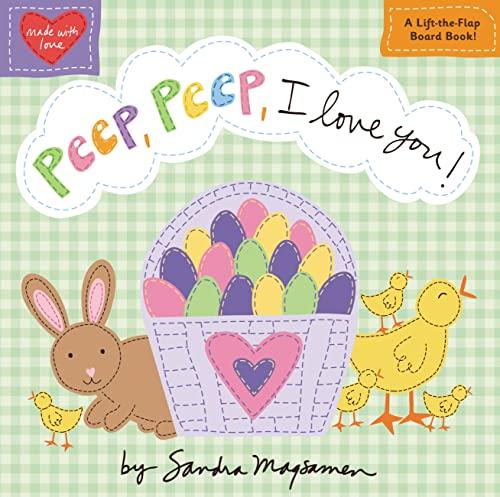 Peep, Peep, I Love You! (Made with: Sandra Magsamen