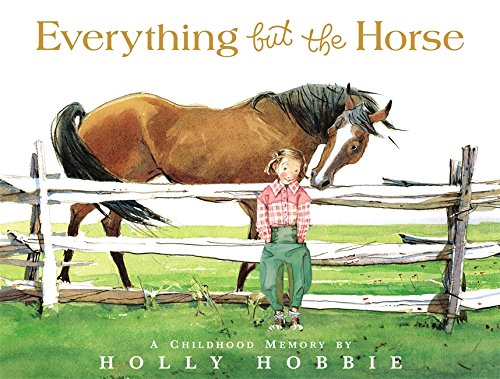 Everything but the Horse: Hobbie, Holly