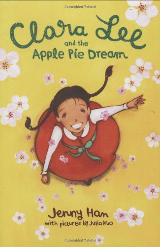 Clara Lee and the Apple Pie Dream: Jenny Han, Julia