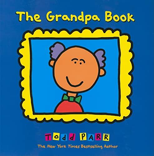 9780316070430: The Grandpa Book