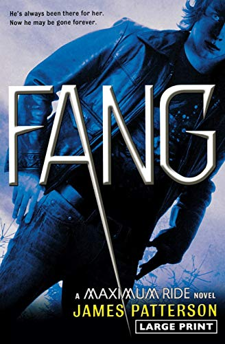 9780316071062: Fang: A Maximum Ride Novel