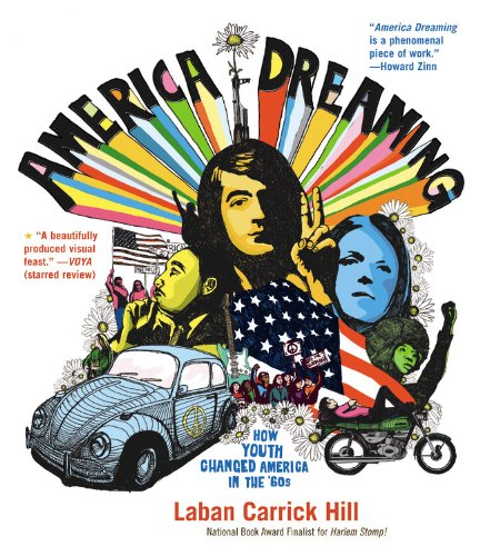America Dreaming: How Youth Changed America in: Laban Carrick Hill