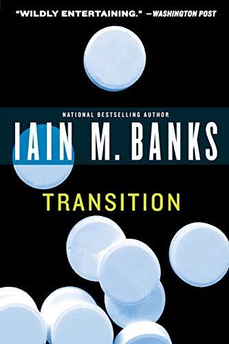 Transition: Banks, Iain M.