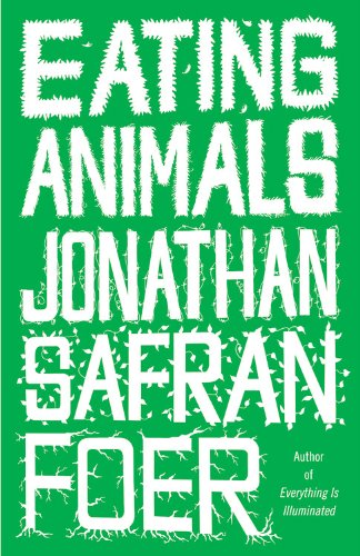 Eating Animals (Signed first edition; first printing): Foer, Jonathan Safran