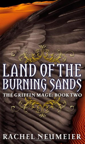 9780316072793: Land of the Burning Sands (Griffin Mage Trilogy)