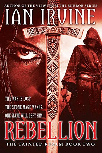 9780316072854: Rebellion (The Tainted Realm)