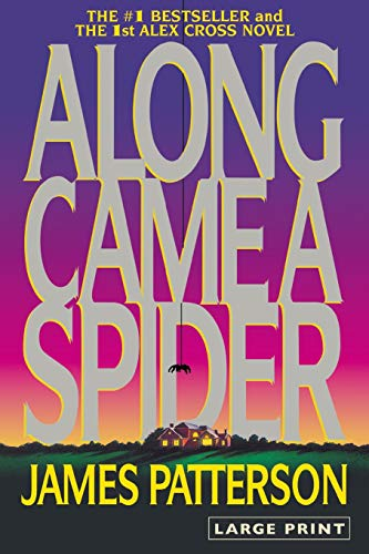 9780316072915: Along Came a Spider