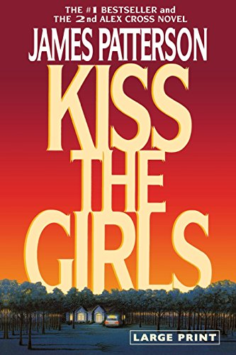 9780316072977: Kiss the Girls
