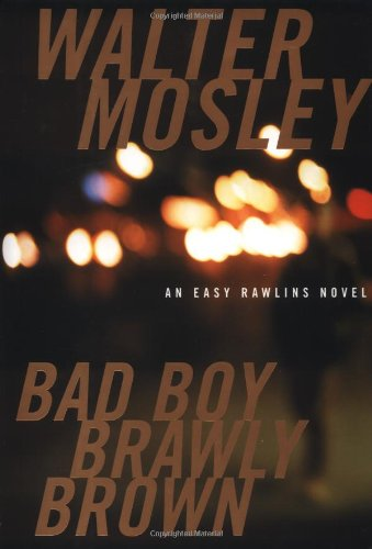 9780316073011: Bad Boy Brawly Brown (Easy Rawlins Mystery)
