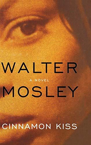 Cinnamon Kiss: Mosley, Walter
