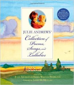 9780316073592: Julie Andrews' Collection of Poems, Songs, & Lullabies