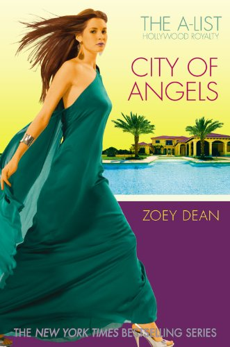 The A-List Hollywood Royalty #3: City of: Zoey Dean