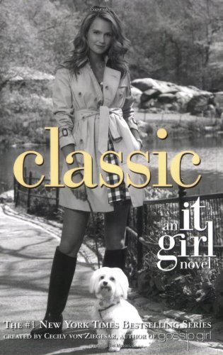 9780316073950: Classic (It Girl, No. 10)