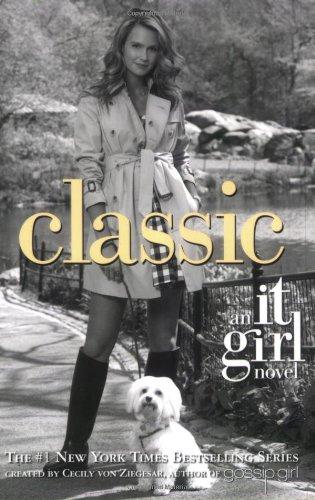 9780316073950: Classic (It Girl, No. 10)