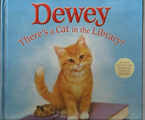9780316074056: Dewey: There's a Cat in the Library!
