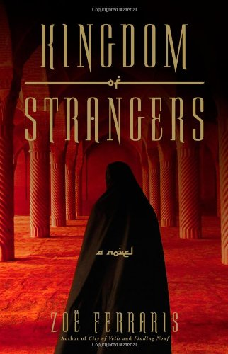 9780316074247: Kingdom of Strangers: A Novel (A Katya Hijazi and Nayir Sharqi Novel)