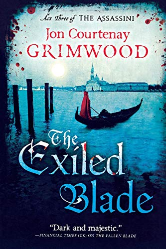 9780316074360: The Exiled Blade (The Assassini)