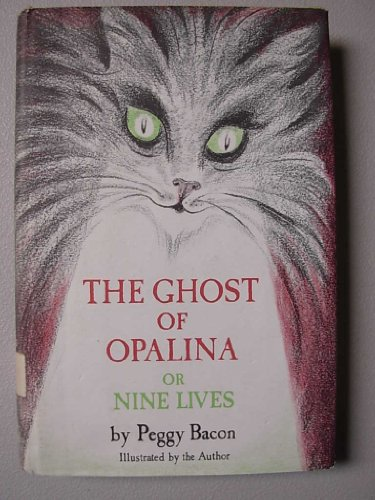 The Ghost of Opalina, or Nine Lives: Peggy Bacon