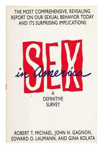 9780316075244: Sex in America: A Definitive Survey